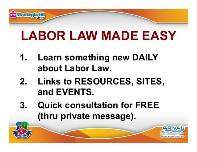 LABOR LAW MADE EASY (a Facebook page) https://www.facebook.com/legalcoach LIKE COMMENT SHARE TAG