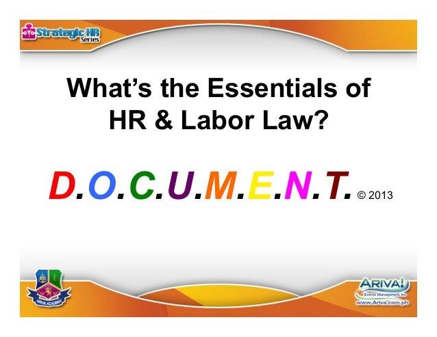 Documentation X 3 •Pre-Employment Documentation. •Employment Documentation. •Pre-Termination & Post Employment Document...
