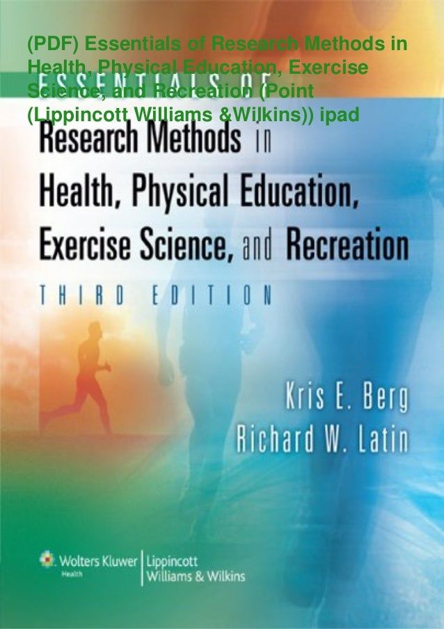 (PDF) Essentials of Research Methods in Health, Physical Education, Exercise Science, and Recreation (Point (Lippincott Wi...