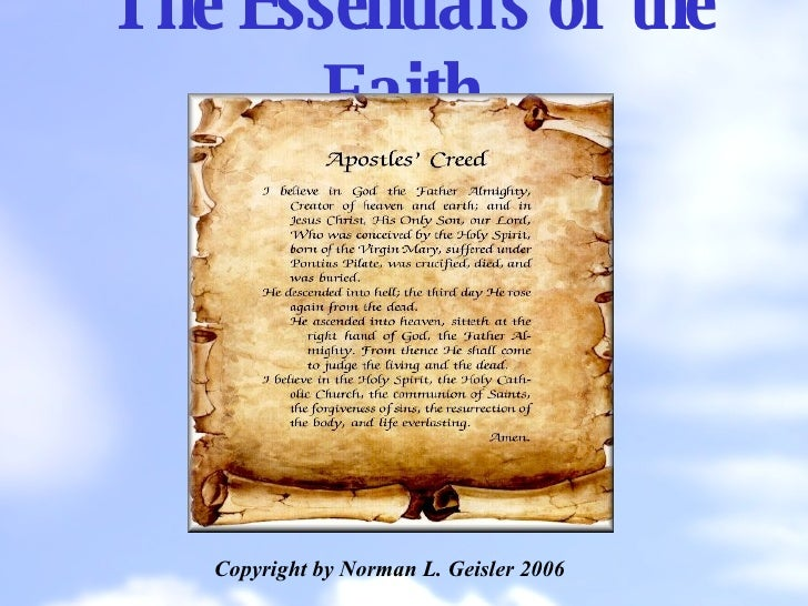 The Essentials of the Faith Copyright by Norman L. Geisler 2006