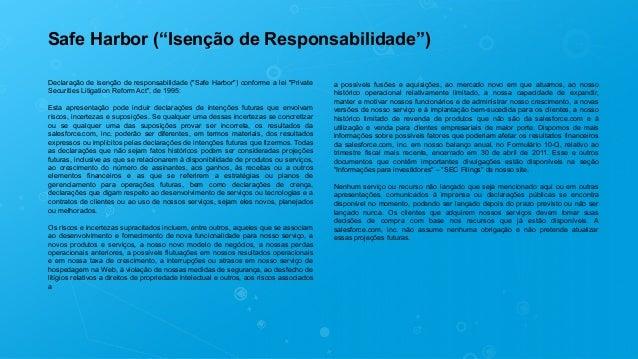 """Safe Harbor (""""Isenção de Responsabilidade"""") Declaração de isenção de responsabilidade (""""Safe Harbor"""") conforme a lei """"Priv..."""