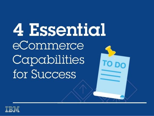 eCommerce Capabilities for Success 4 Essential