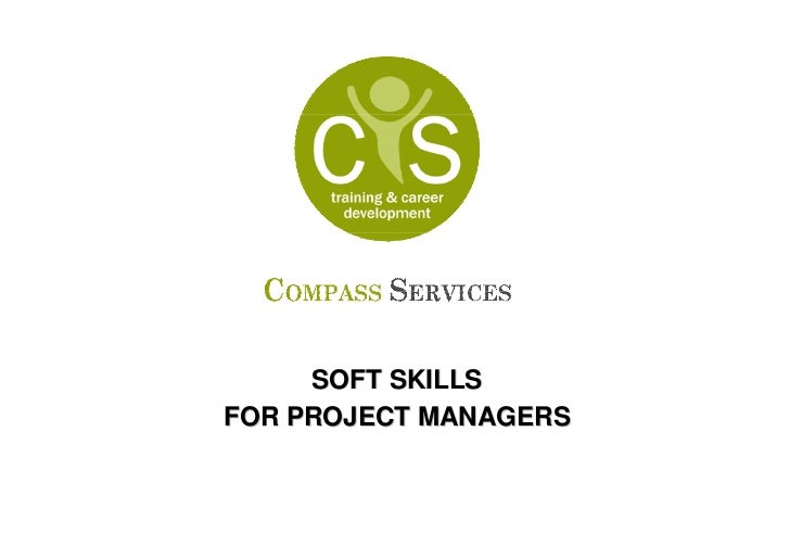 SOFT SKILLSFOR PROJECT MANAGERS