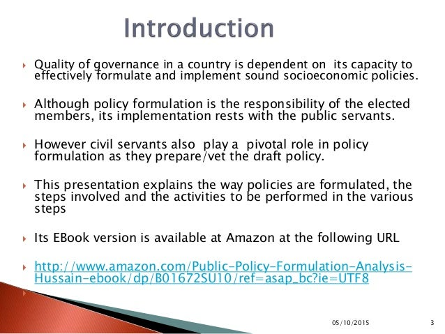 an introduction to the analysis of public policies Syracuse university paf 101 an introduction to the analysis of public policy 2017-2018 (3 credits) faculty: william d coplin, phd, professor, department of public affairs.