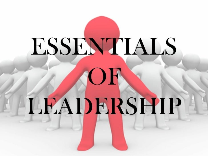 8 Essentials of Leadership—It Starts With You