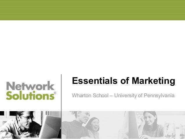 Essentials of Marketing Wharton School – University of Pennsylvania