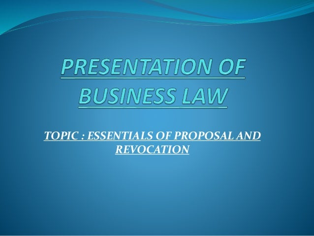 Essentials of proposals and revocation topic essentials of proposal and revocation stopboris Choice Image