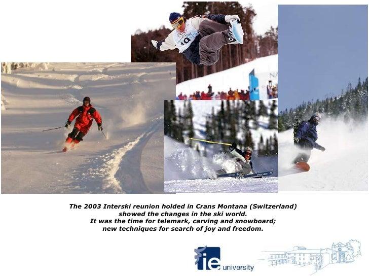 Mod the birth of skiing