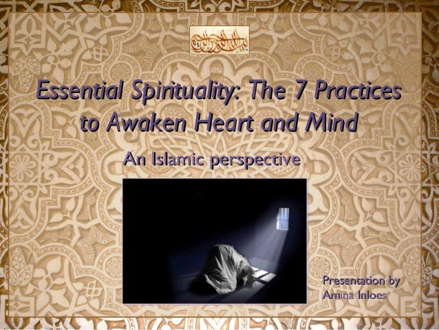 Essential Spirituality: The 7 PracticesEssential Spirituality: The 7 Practices to Awaken Heart and Mindto Awaken Heart and...