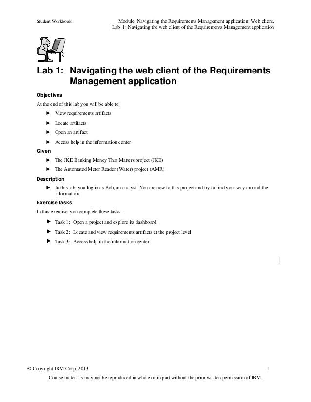 Student Workbook Module: Navigating the Requirements Management application: Web client,Lab 1: Navigating the web client o...