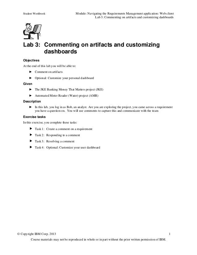 Student Workbook Module: Navigating the Requirements Management application: Web clientLab 3: Commenting on artifacts and ...