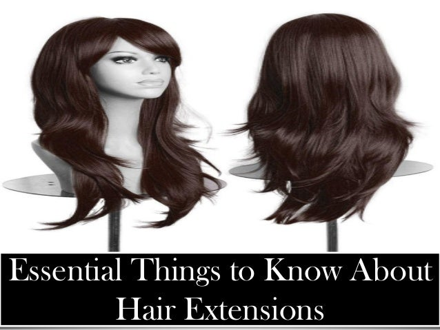 Essential Things to Know About Hair Extensions