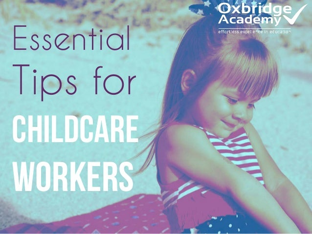 Essential Tips for Childcare Workers
