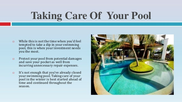 Amazing Essential Winter Swimming Pool Care Tips; 2.