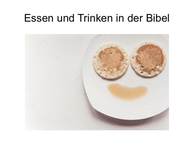 Essen und Trinken in der Bibel