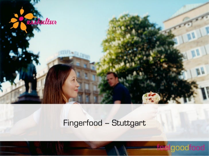 Esskultur Fingerfood - Stuttgart