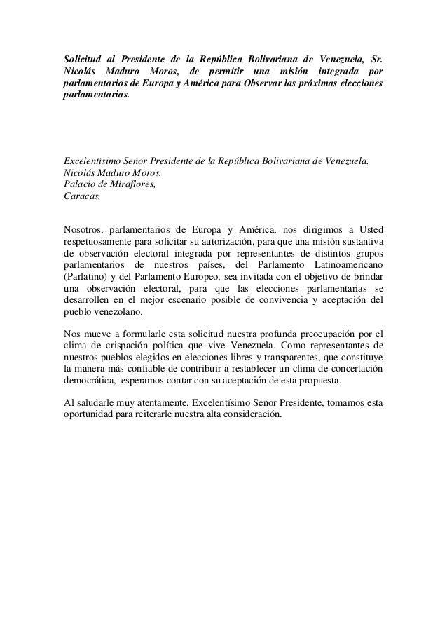 Solicitud al Presidente de la República Bolivariana de Venezuela, Sr. Nicolás Maduro Moros, de permitir una misión integra...