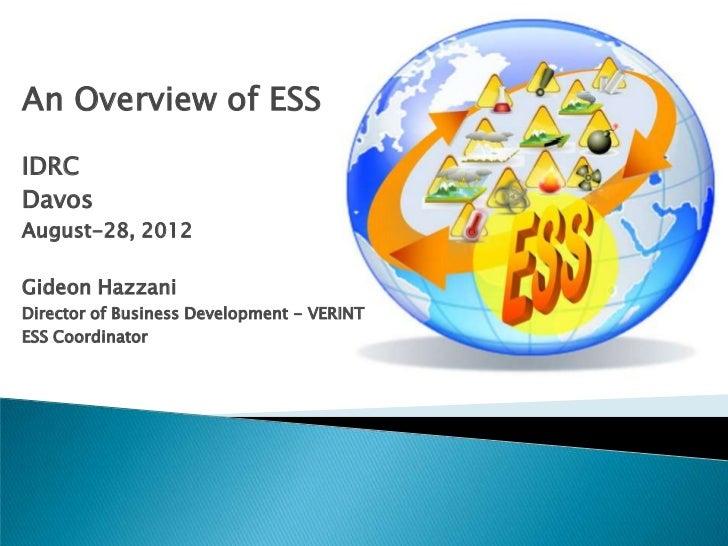 An Overview of ESSIDRCDavosAugust-28, 2012Gideon HazzaniDirector of Business Development - VERINTESS Coordinator
