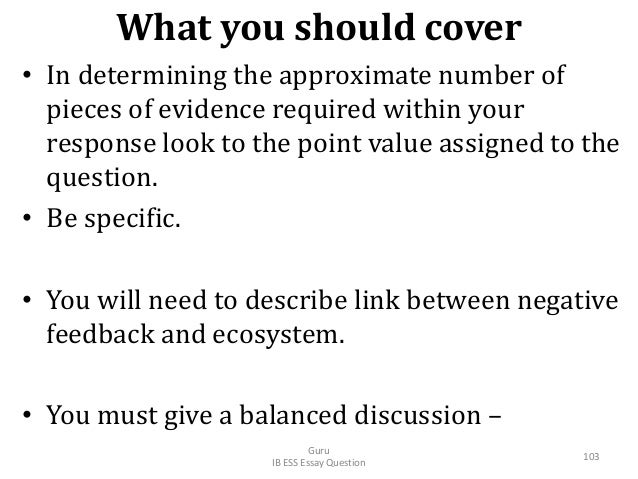What you should cover • In determining the approximate number of pieces of evidence required within your response look to ...
