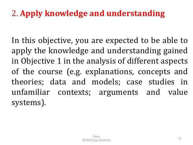 2. Apply knowledge and understanding In this objective, you are expected to be able to apply the knowledge and understandi...