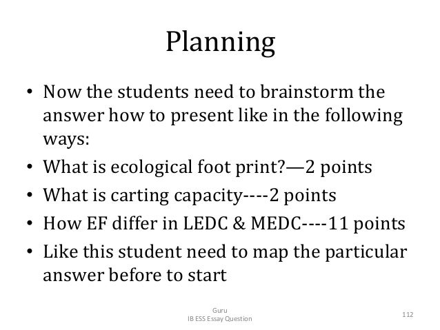 Planning • Now the students need to brainstorm the answer how to present like in the following ways: • What is ecological ...