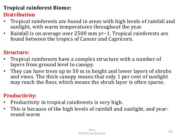 Tropical rainforest Biome: Distribution • Tropical rainforests are found in areas with high levels of rainfall and sunligh...