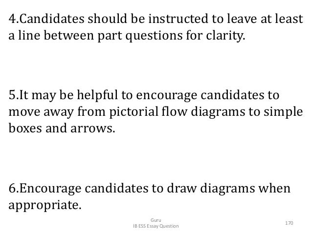 4.Candidates should be instructed to leave at least a line between part questions for clarity. 5.It may be helpful to enco...