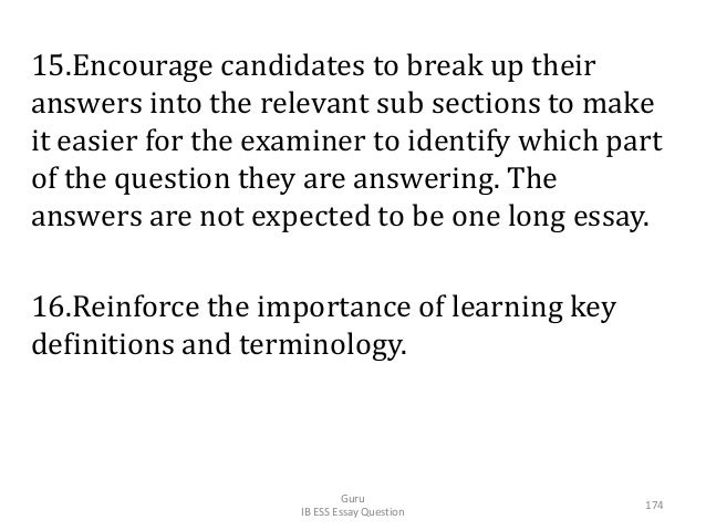 15.Encourage candidates to break up their answers into the relevant sub sections to make it easier for the examiner to ide...