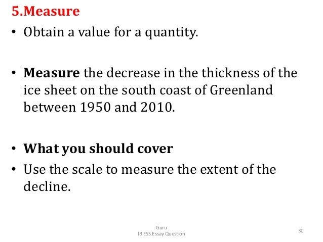 5.Measure • Obtain a value for a quantity. • Measure the decrease in the thickness of the ice sheet on the south coast of ...