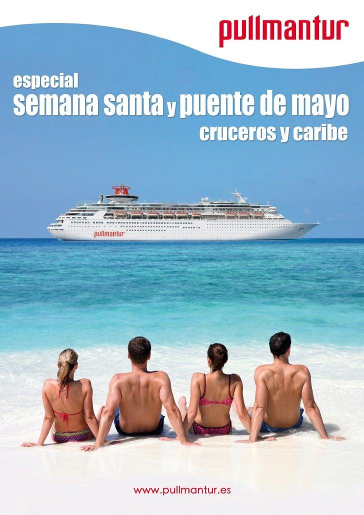 Cruceros Semana Santa Puente de Mayo 2009 - Pullmantur Cruceros