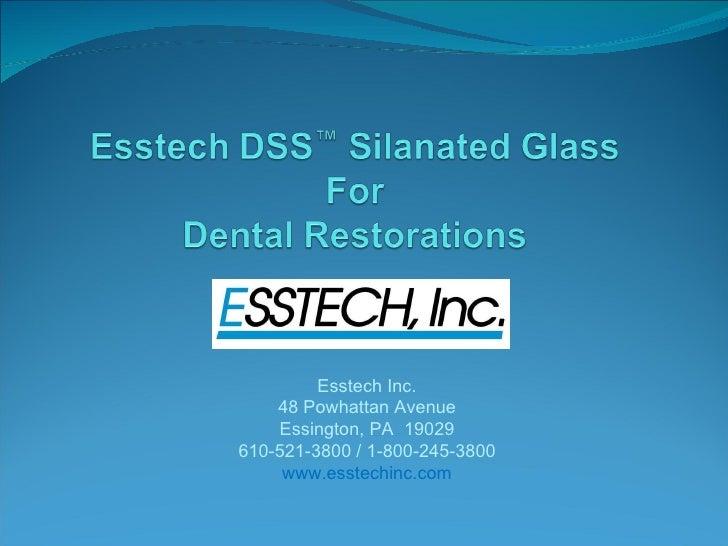 Esstech Inc. 48 Powhattan Avenue Essington, PA  19029 610-521-3800 / 1-800-245-3800 www.esstechinc.com