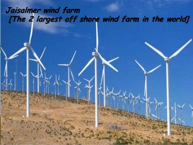 Jaisalmer wind farm [The 2 largest off shore wind farm in the world]