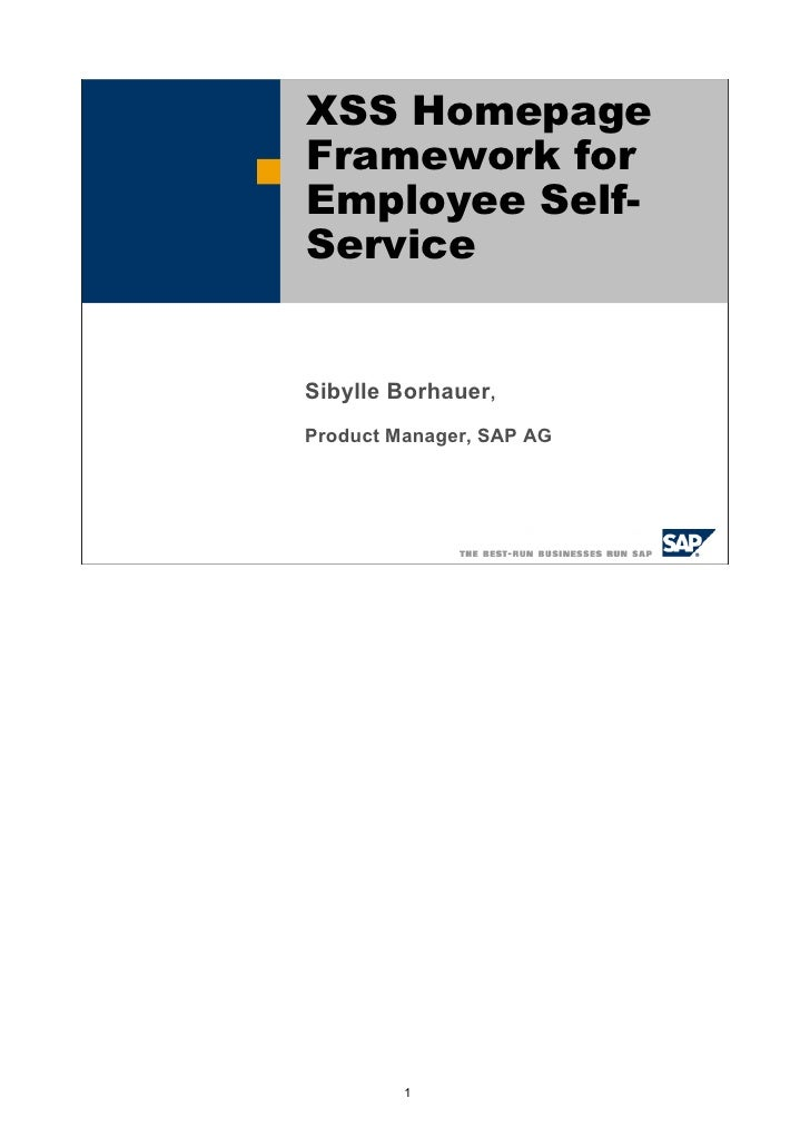 XSS Homepage Framework for Employee Self- Service   Sibylle Borhauer, Product Manager, SAP AG              1