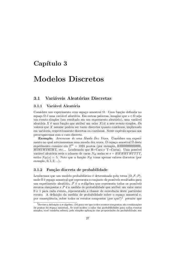 Cap´   ıtulo 3Modelos Discretos3.1      Vari´veis Aleat´rias Discretas             a          o3.1.1     Vari´vel Aleat´ri...