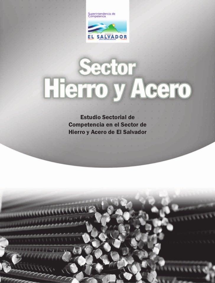 Estudio Sectorial deCompetencia en el Sector deHierro y Acero de El Salvador