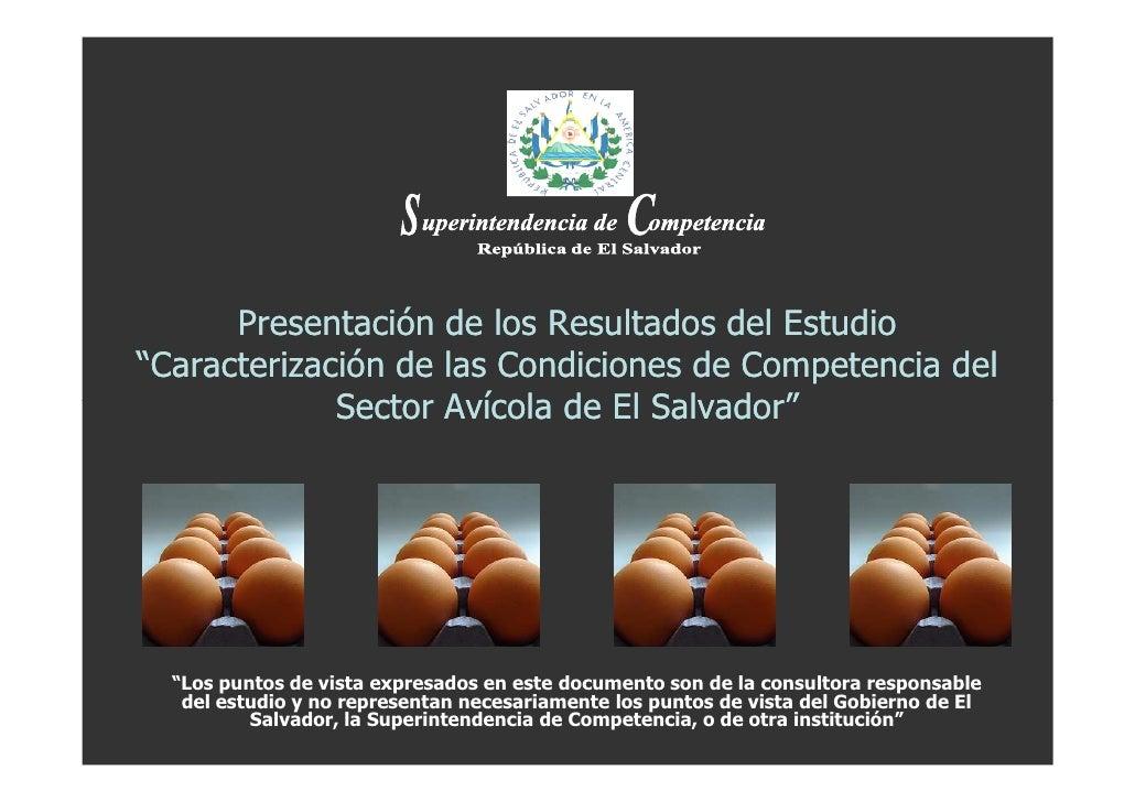 """Presentación de los Resultados del Estudio """"Caracterización de las Condiciones de Competencia del              Sector Avíc..."""