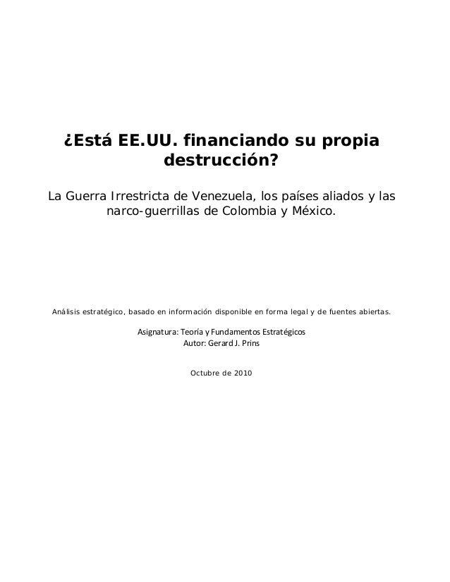 ¿Está EE.UU. financiando su propia destrucción? La Guerra Irrestricta de Venezuela, los países aliados y las narco-guerril...