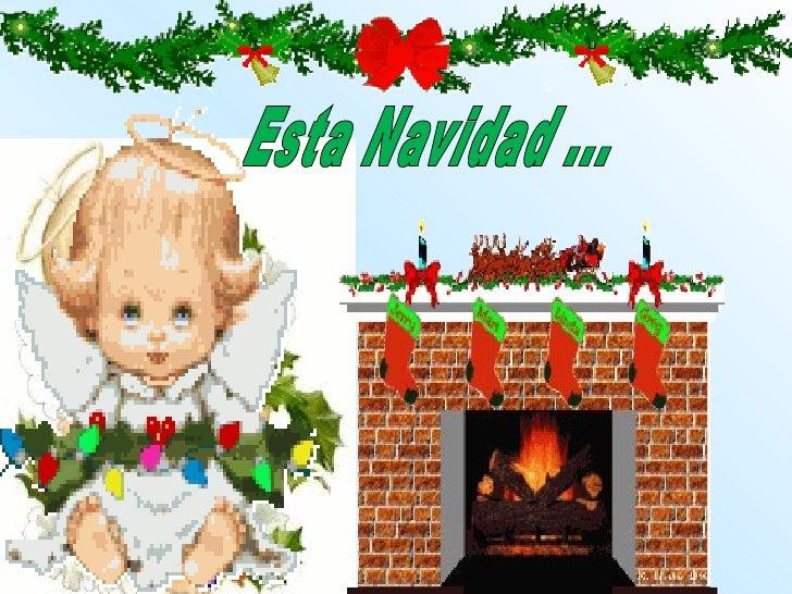 Esta Navidad ...
