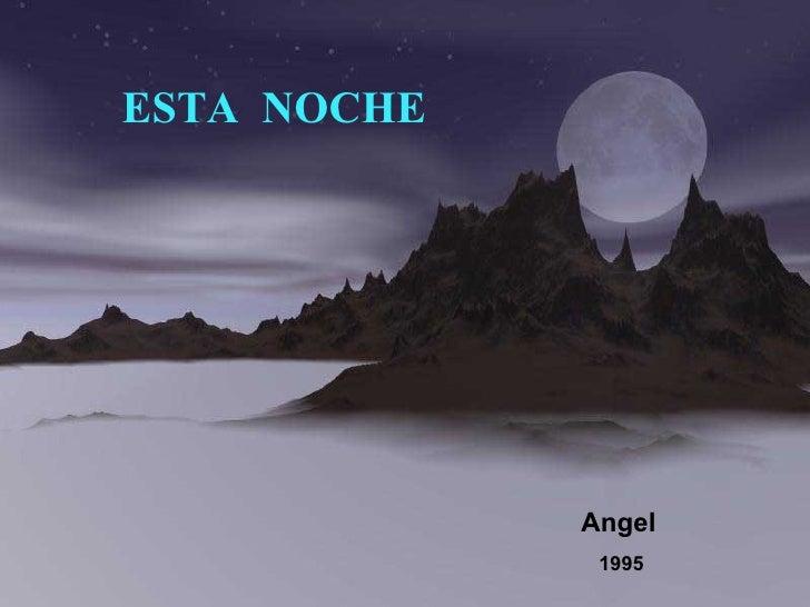 ESTA  NOCHE Angel 1995