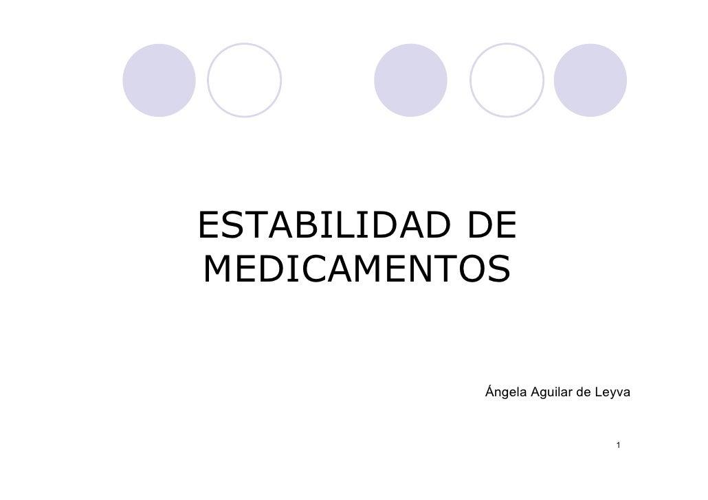 ESTABILIDAD DEMEDICAMENTOS            Ángela Aguilar de Leyva                                1