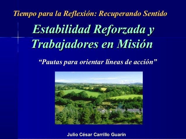 Tiempo para la Reflexión: Recuperando SentidoTiempo para la Reflexión: Recuperando Sentido Estabilidad Reforzada yEstabili...