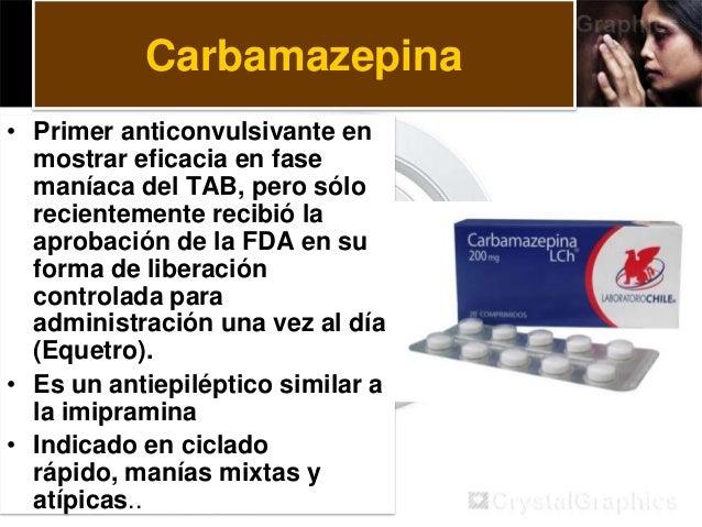Lamotrigina • Es otro anticonvulsivante que se introdujo como posibilidad terapéutica y parece ser mas efectivo en la depr...