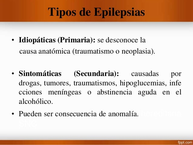 Convulsión Tónico-Clónica • Perdida del conocimiento y contracciones sostenidas (tónicas) de los músculos de todo el cuerp...