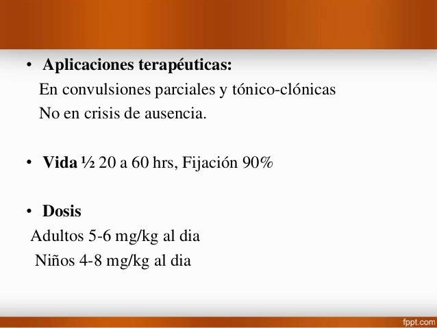 Iminoestilbenos • Carbamazepina (Tegretol) • Aprobado en 1974 como anticonvulsivo. Mecanismo de Acción: Igual que fenilhid...