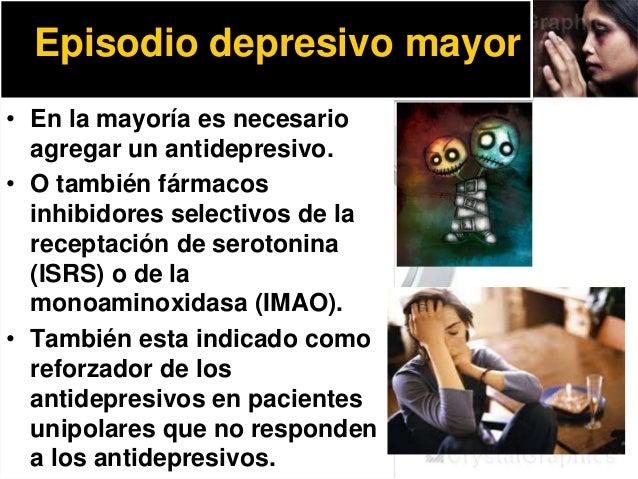 Profilaxis del trastorno afectivo bipolar • Ayuda a disminuir las recaídas y la severidad de episodios tanto maniacos como...