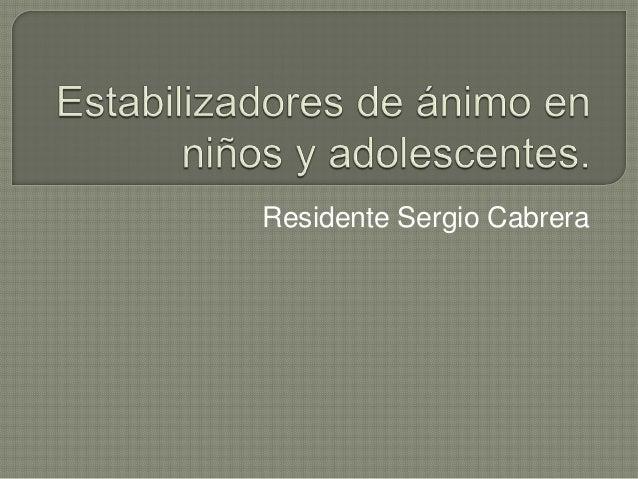 Residente Sergio Cabrera