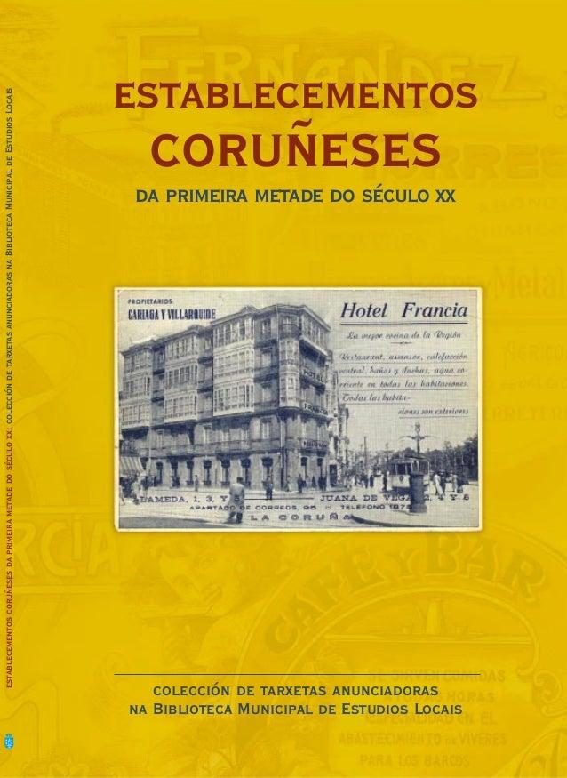 establecementos coruñeses da primeira metade do século xx: colección de tarxetas anunciadoras na Biblioteca Municipal de E...