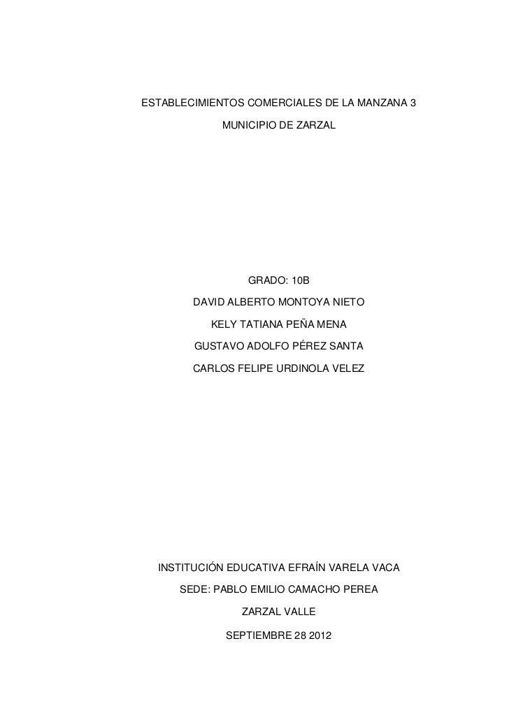 ESTABLECIMIENTOS COMERCIALES DE LA MANZANA 3            MUNICIPIO DE ZARZAL                 GRADO: 10B        DAVID ALBERT...