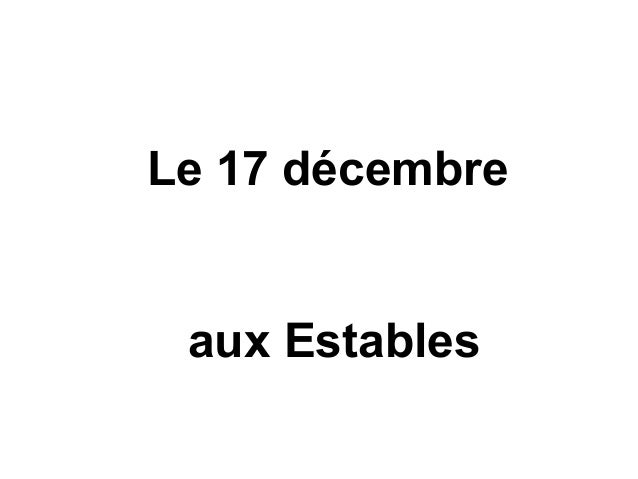 Le 17 décembre aux Estables