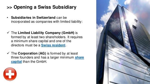 Minimum Gmbh establish a subsidiary in switzerland